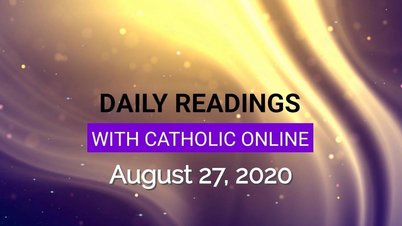 Catholic Daily Mass Reading Thursday 27 August 2020