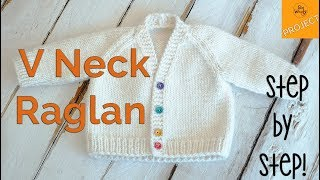 How to knit a Baby V-Neck Raglan Cardigan, step by step - Part 2