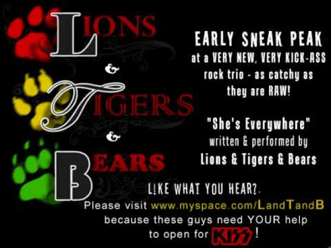 Lions and Tigers and Bears - She's Everywhere DEMO
