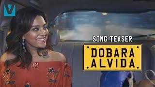 Dobara Alvida Trailer