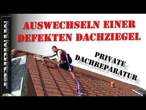 Auswechseln einer defekten Dachziegel - Privat durchgefürte Arbeit - kein Lehrvideo!!!!!!