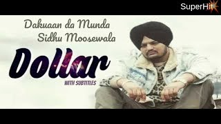Dollar  Sidhu Moosewala (FULL SONG) ; Dakuaan Da Munda