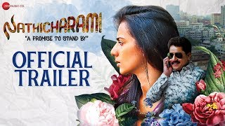 Nathicharami Official Trailer
