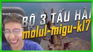 BỘ 3 TẤU HÀI - TÌNH CẢM CHẢY NƯỚC | MOLUL - MIGU - KL7