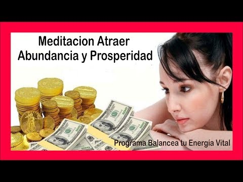 Meditación Para Atraer Más Abundancia y Prosperidad