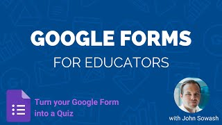 How to turn your Google Form into a quiz!