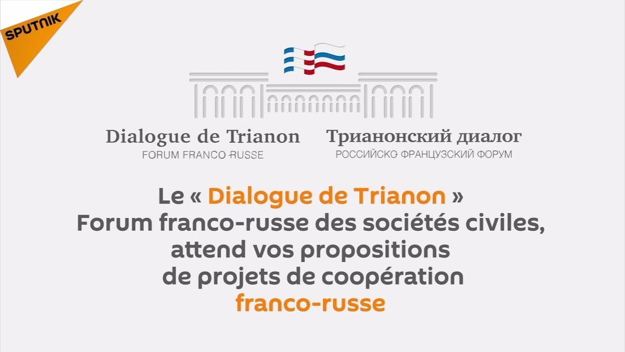 Le Dialogue de Trianon, pour une relation franco-russe apaisée