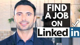 How To Use LinkedIn To Get A Job   LinkedIn Job Search Tutorial