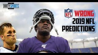 WRONG 2019 NFL PREDICTIONS