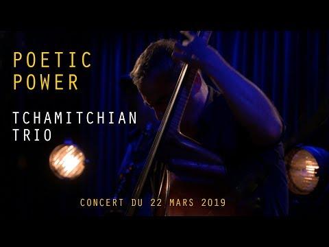 Claude Tchamitchian Trio - Poetic Power - La VOD du Triton