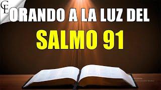 Salmo 91 La oración más poderosa