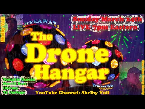 the-drone-hangar-episode-8ibcrazy-merrill-ross-and-ty-darage