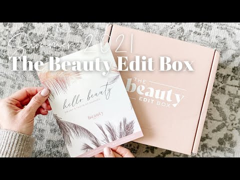 The Beauty Edit Box Unboxing Summer 2021