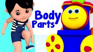 บ๊อบรถไฟ | ส่วนต่าง ๆ ของร่างกาย | เด็กเรียนรู้ | Bob Train Songs | Learn Body Parts | Kids Videos