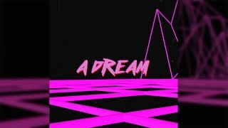 Video Andy Sarmon - A Dream (Official Audio)