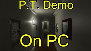 P.T. Demo on PC Using Unity  - Full No Commentary Run -  Free Download - 1080p60 HD