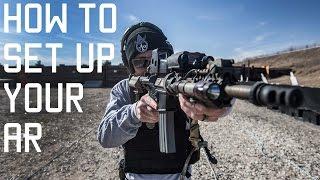 How to setup your AR | Assault Rifle shooting tips | Tactical Rifleman