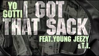 Yo Gotti - I Got Dat Sack (Remix) Ft Young Jeezy & T.I.