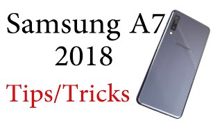 Samsung Galaxy A7 15+ Tips and Tricks