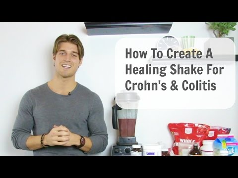 Video How To Create A Healing Shake for Crohn's & Colitis