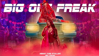 Megan Thee Stallion & Iggy Azalea   Big Ole Freak | Remix