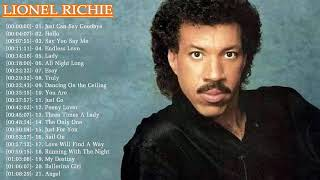 Lionel Richie Greatest Hits | Best Of Lionel Richie Full Album Live 2017 l Lionel Richie Collection