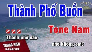 karaoke-thanh-pho-buon-tone-nam-nhac-song-trong-hieu