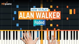 """How To Play """"Faded"""" By Alan Walker 