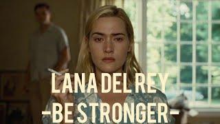 Lana Del Rey - Be stronger ( California ) - video