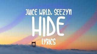 Juice Wrld, Seezyn   Hide (Lyrics)