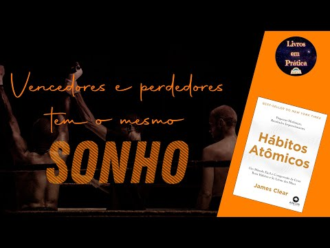 Pequenas Mudanças, Resultados Impressionantes   Hábitos Atômicos   Livros em Prática