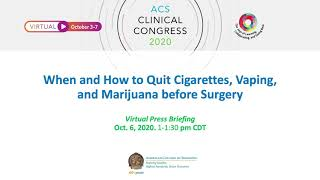 When and How to Quit Cigarettes, Vaping, and Marijuana before Surgery