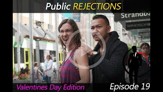 Episode 19 : Public Rejections ( Valentines Day Edition )