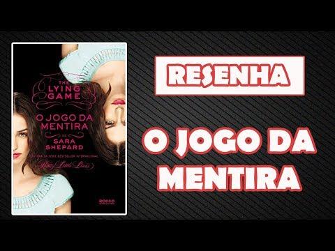 [RESENHA] - THE LYING GAME (O JOGO DA MENTIRA - SARA SHEPARD)