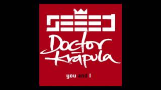 YOU AND I - SEEED Ft. DOCTOR KRAPULA