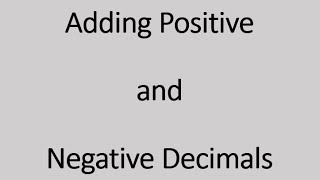 Adding Positive and Negative Decimals (Simplifying Math)