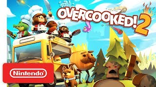 Overcooked! 2 - Launch Trailer - Nintendo Switch - Video Youtube