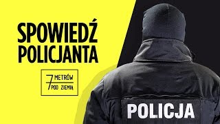 WYSŁUŻONE RADIOWOZY i POMPOWANIE STATYSTYK, czyli realia służby w POLICJI – 7 metrów pod ziemią