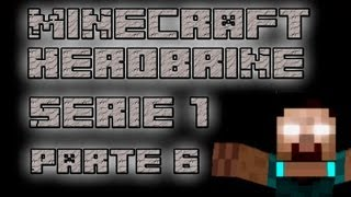 preview picture of video 'Minecraft Herobrine Serie 1 Parte 6 El Guerrero Roberto'