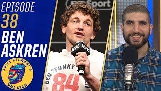 Ben Askren wants to fight Kamaru Usman, Jorge Masvidal among others | Ariel Helwani's MMA Show