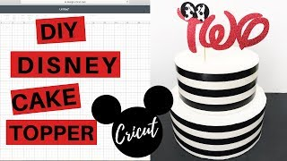 Cricut Cake Topper Tutorial | DIY Disney Cake Topper