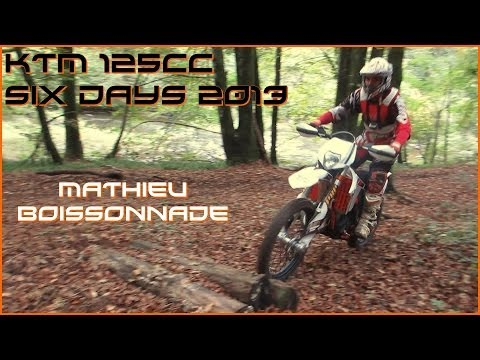 Enduro KTM EXC 125cc Six Days 2013 avec Mathieu Boissonnade