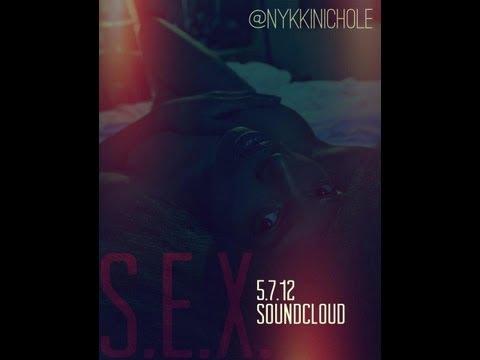 S.E.X. (Sensual.Euphoric.Xperience) By: NYKKI NICHOLE