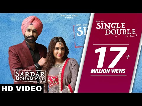 Single Double (Full Song) Sardar Mohammad - Tarsem Jassar - Latest Punjabi Songs 2017
