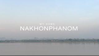 preview picture of video 'Nakhon phanom (My Home Nakhon phanom)'