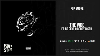 Pop Smoke - The Woo Ft. 50 Cent & Roddy Ricch (Shoot for the Stars Aim for the Moon)