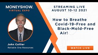 How to Breathe Covid-19-Free and Black-Mold-Free Air!
