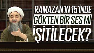 Bu Ramazan'ın 15'inde Gökten Bir Sayha İşitileceğine Dâir Söylentilerin Hadîslerde Yeri Var mıdır?