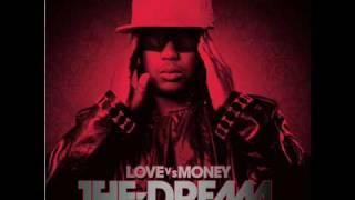 The Dream - Rockin That Shit (Love vs Money)