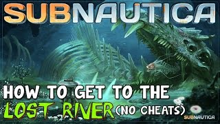 how to get to the lost river subnautica 2018 - Free video